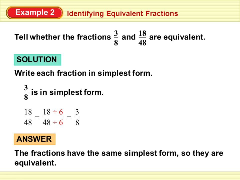 simplest form 6/8  Example 10 Writing a Fraction in Simplest Form One of the ...