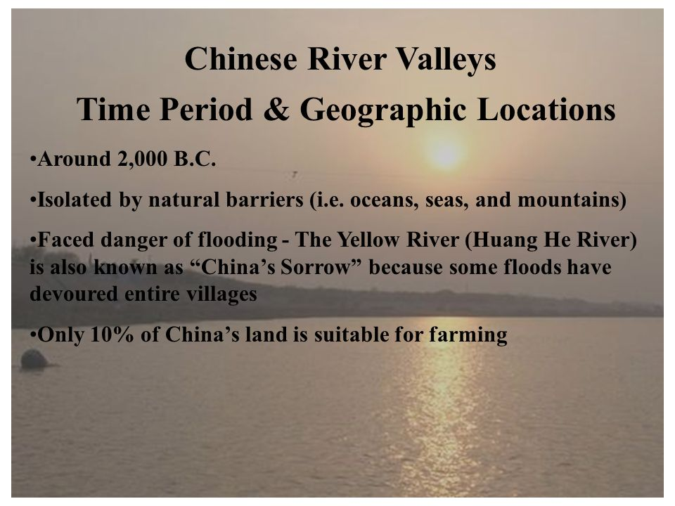 Chinese River Valleys Time Period & Geographic Locations Around 2,000 B.C.