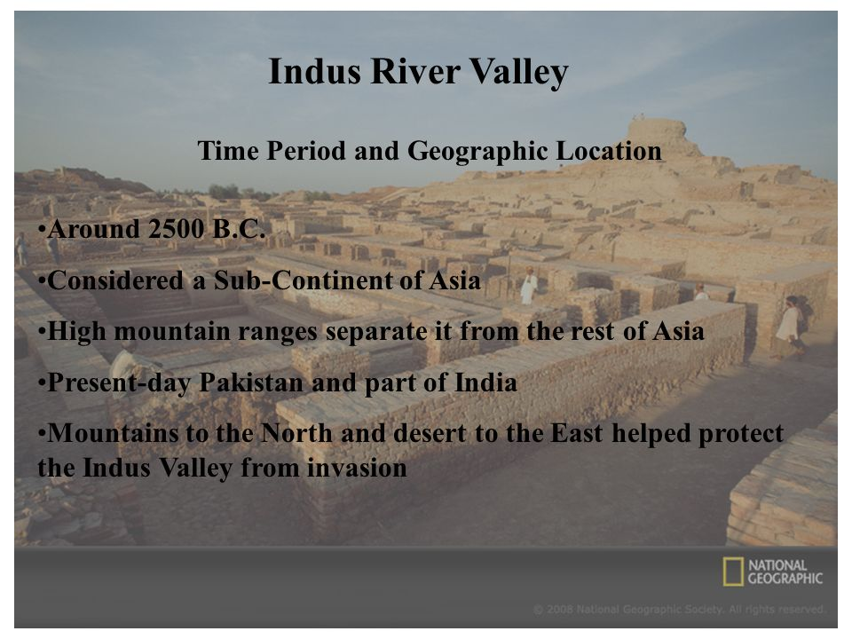 Indus River Valley Time Period and Geographic Location Around 2500 B.C.