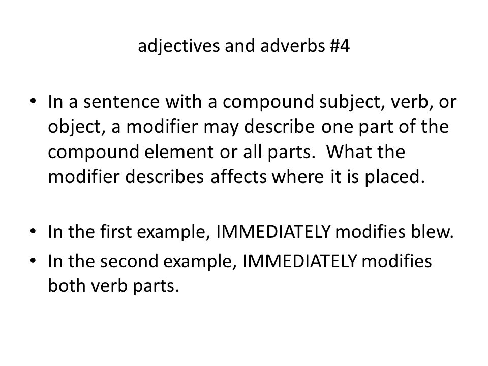 Diagramming Sentences Adjectives And Adverbs 4 In A Sentence With