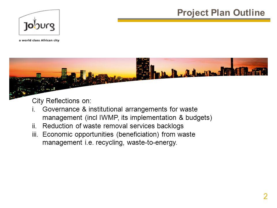 city of joburg presented by simphiwe memela 2 project plan outline