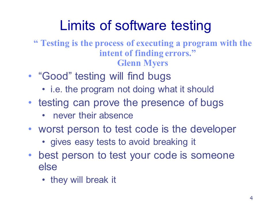 Neil Ghani Software testing  2 Introduction In a perfect
