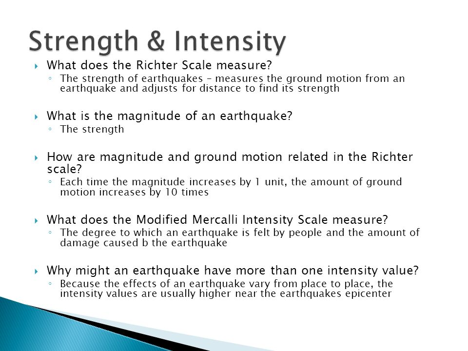  What does the Richter Scale measure.