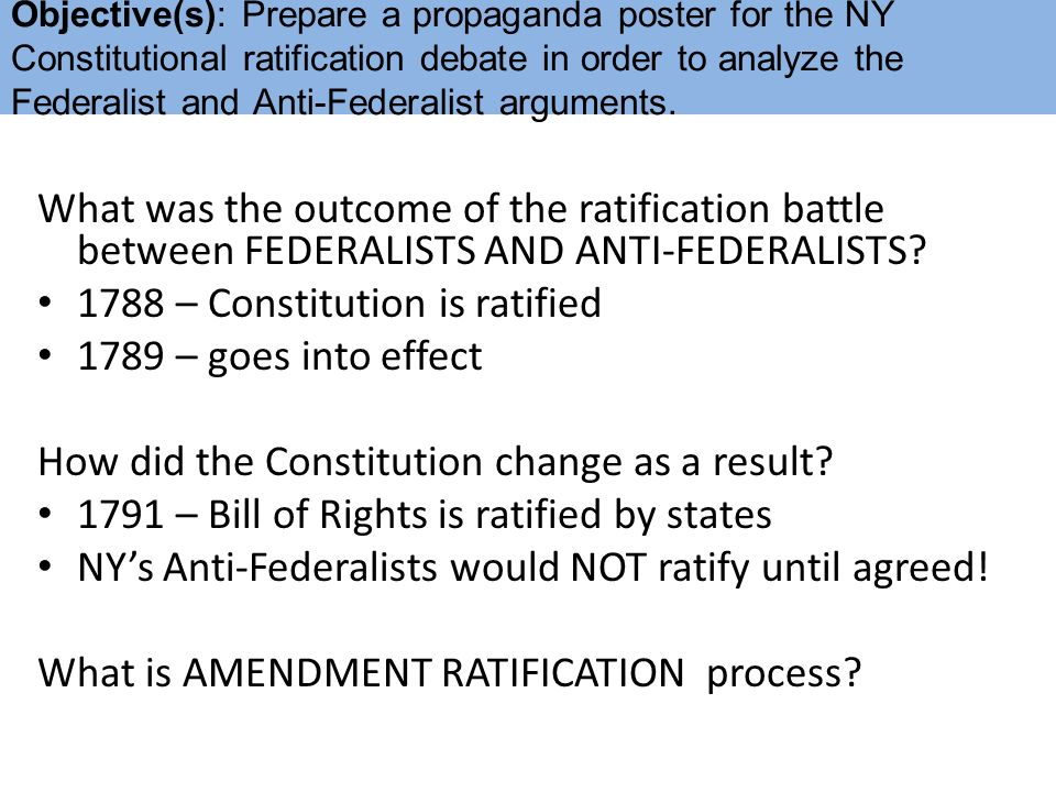a debate between federalists and anti federalists about whether the constitution should change Federalists hadn't prevailed, we wouldn't have a constitution but if the anti-federalists hadn't dissented, the constitution wouldn't have had a bill of rights.