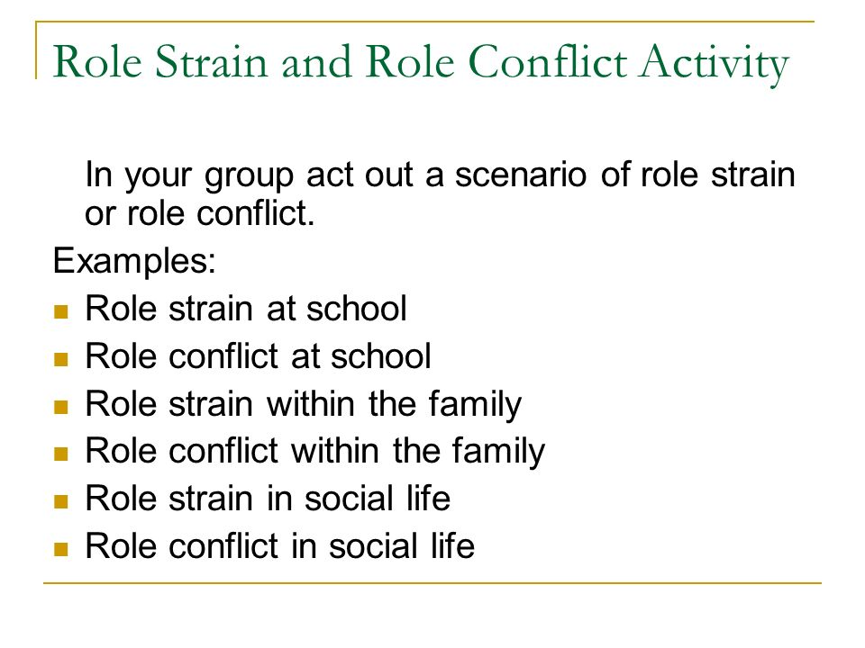 role strain and role conflict examples