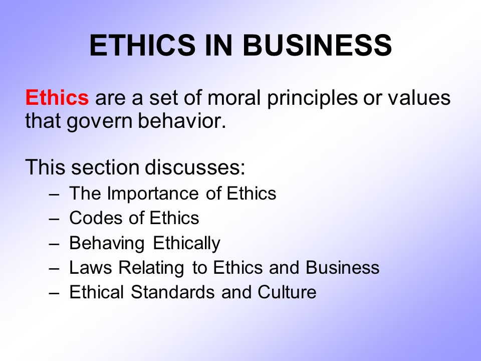 the importance of ethics programs to companies Companies are spending a great deal of time and money to install codes of ethics, ethics training, compliance programs, and in-house watchdogs if these efforts worked, the money would be well spent.