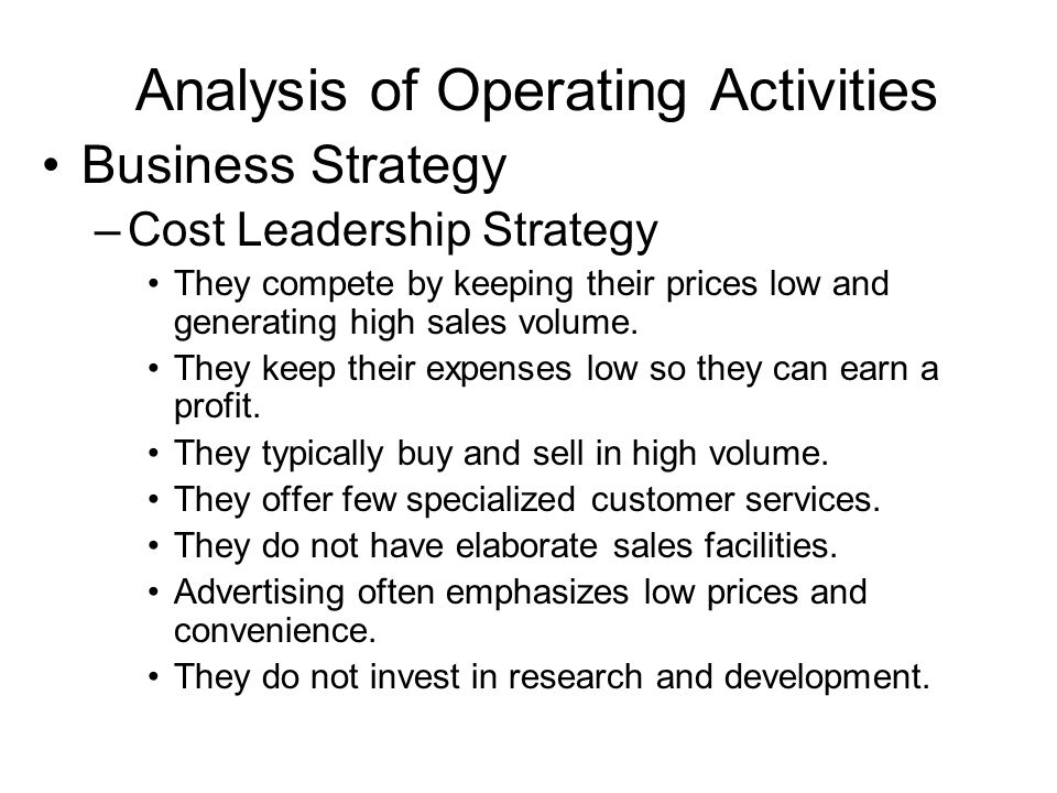 example of companies operating with cost leadership strategy For example, in the financial services industry, hsbc, ing, merrill lynch, and royal bank of scotland have set up low-cost operations in the form of first direct, ing direct, ml direct, and direct.