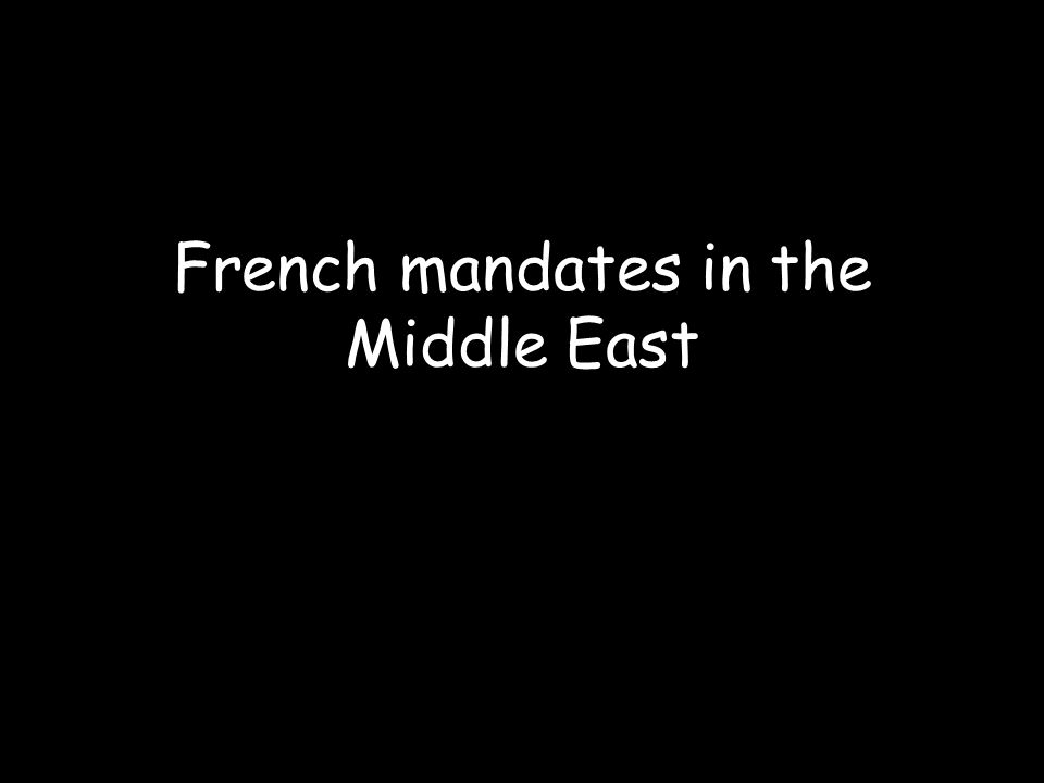 French mandates in the Middle East