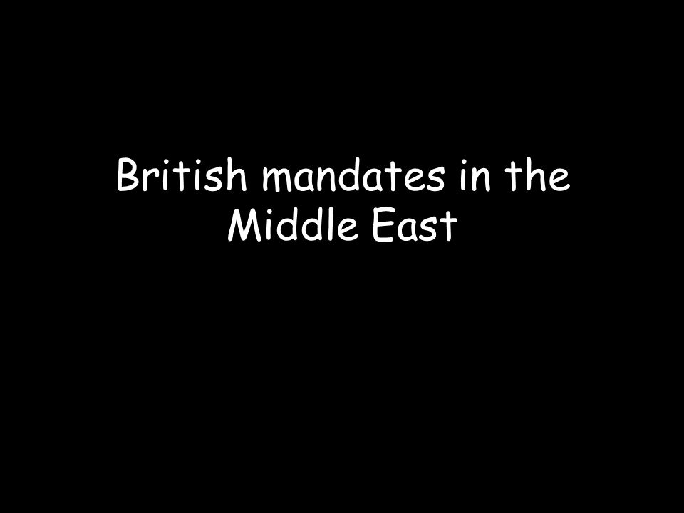 British mandates in the Middle East