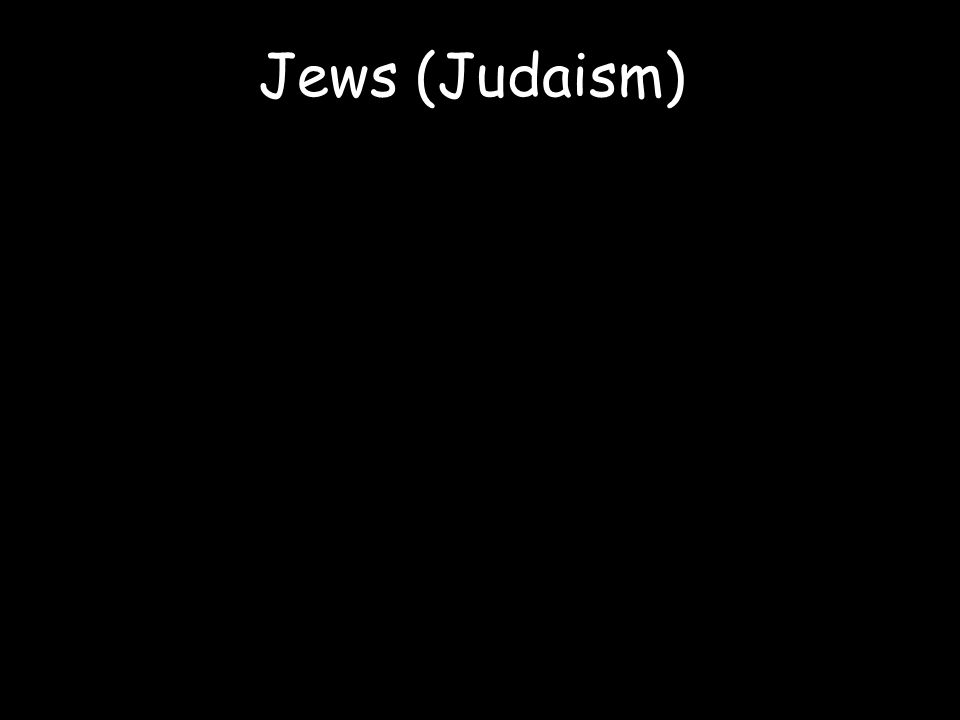 Jews (Judaism)