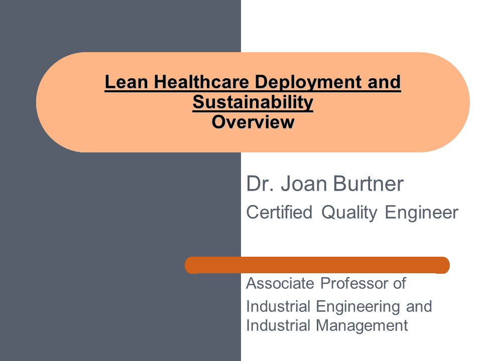 Dr Joan Burtner Certified Quality Engineer Associate Professor Of