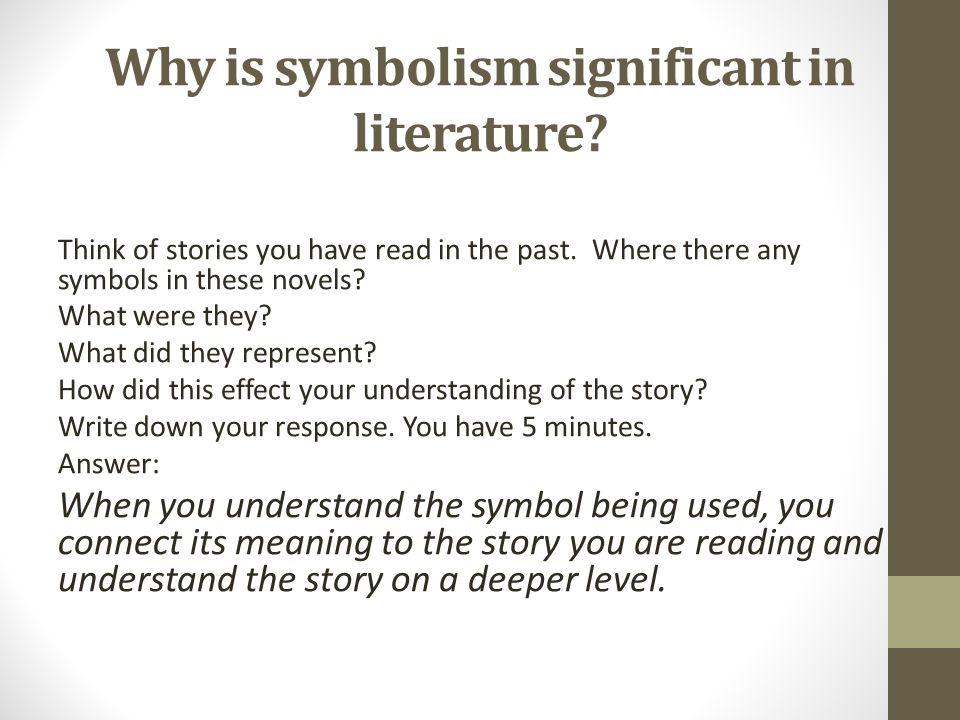 Aim How Do Examine The Literary Element Symbolism And Analyze
