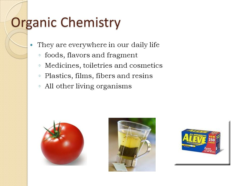 organic compounds in daily life