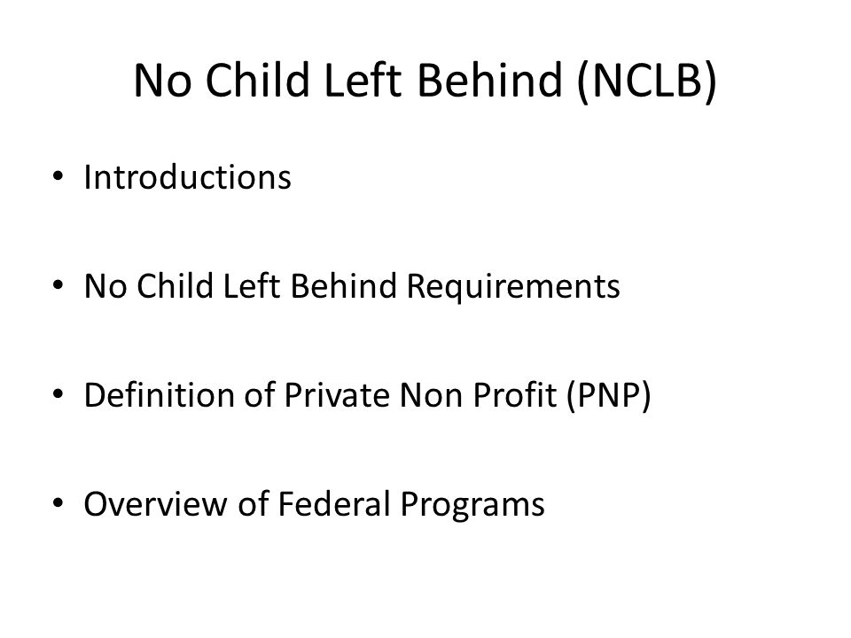 No Profit Left Behind >> Nclb Federal Funding Planning Meeting Private Non Profit