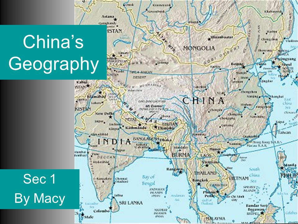 China's Geography Sec 1 By Macy