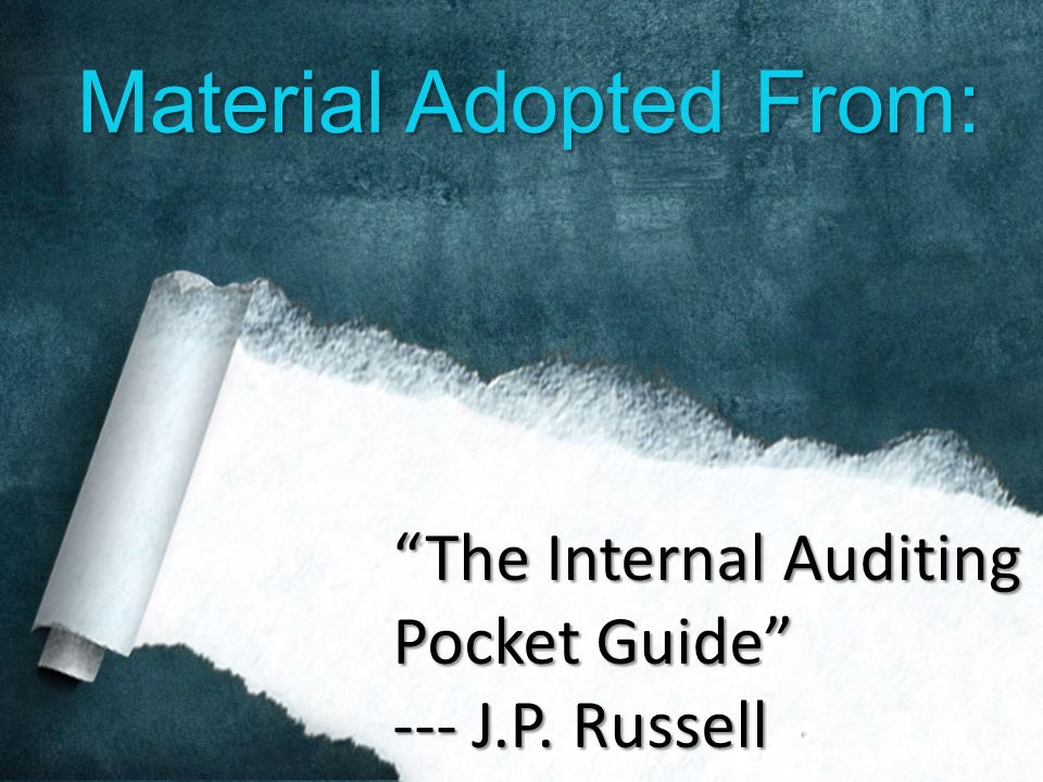 material adopted from u201cthe internal auditing pocket guide u201d j p rh slideplayer com the internal auditing pocket guide preparing performing reporting and follow-up the internal auditing pocket guide preparing performing reporting and follow-up pdf