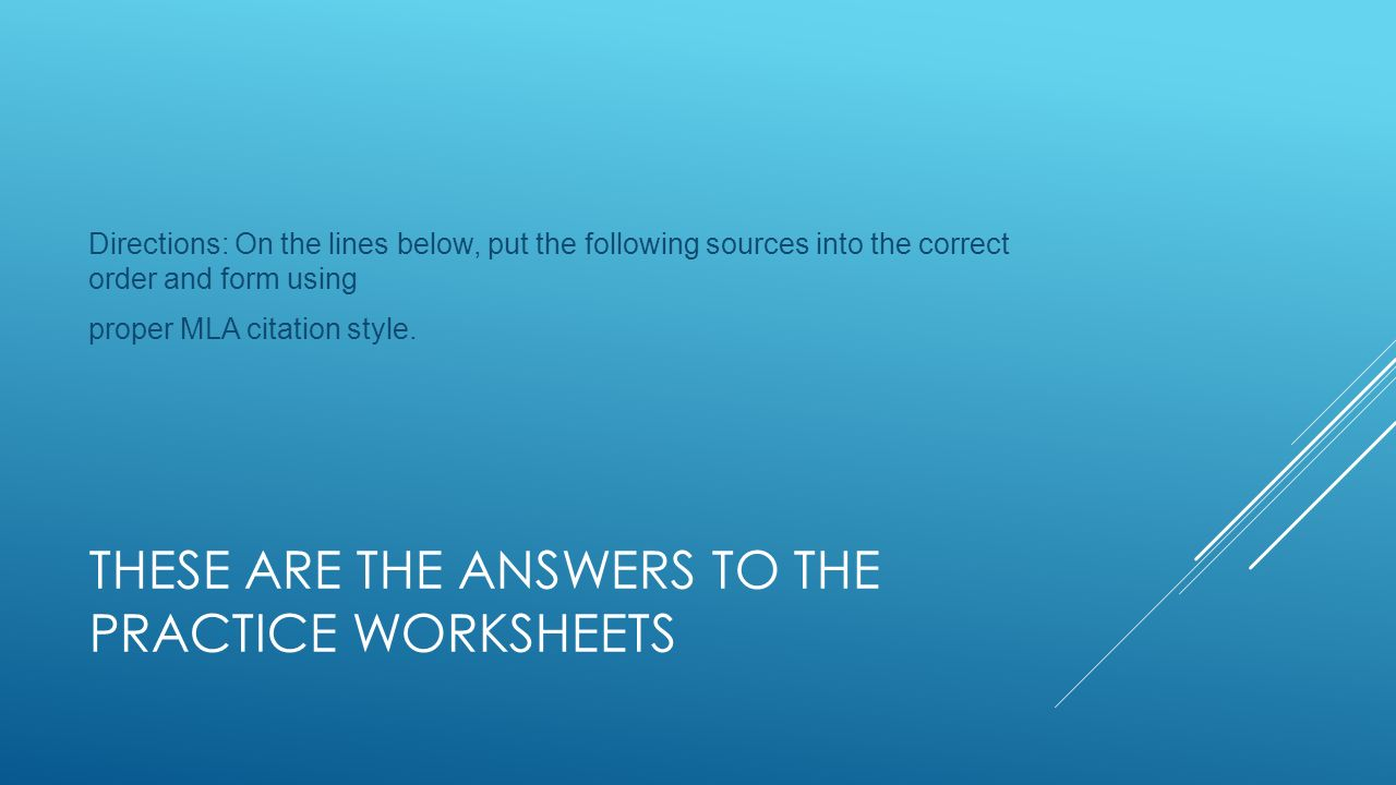 Citing Resources These Are The Answers To The Practice Worksheets