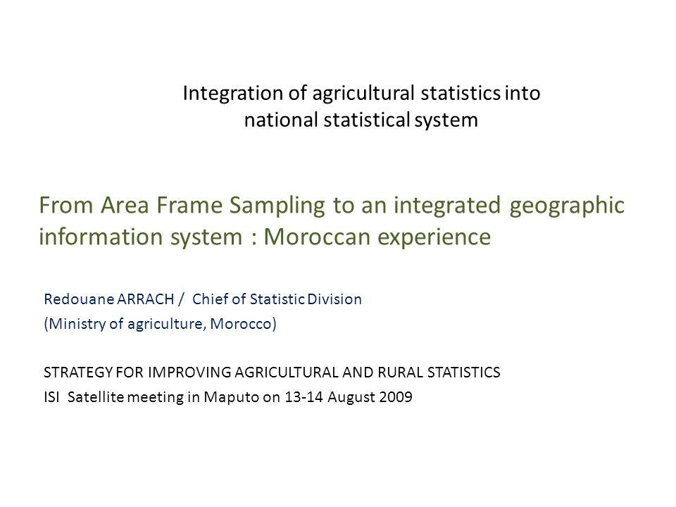 Integration of agricultural statistics into national statistical ...