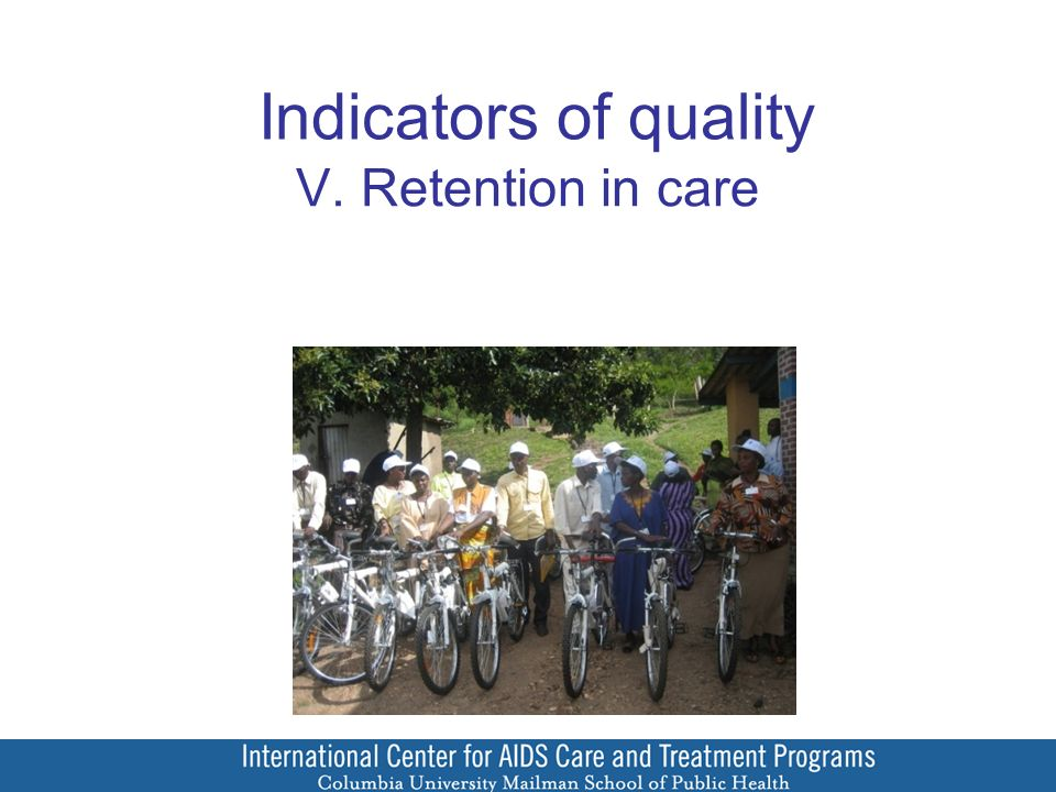 Indicators of quality V. Retention in care
