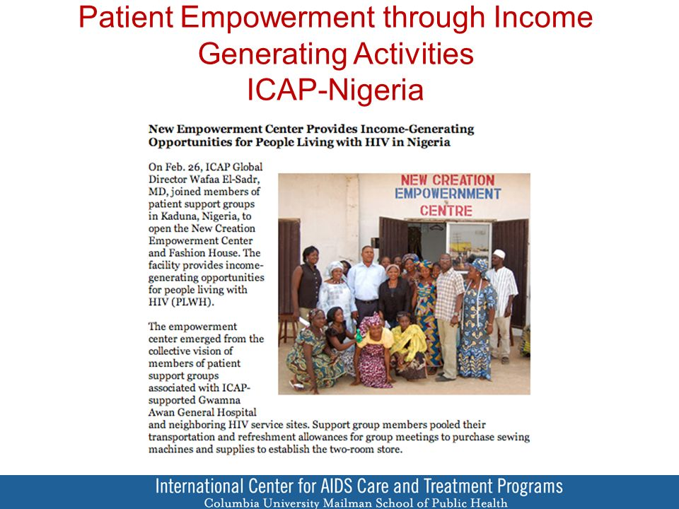 Patient Empowerment through Income Generating Activities ICAP-Nigeria