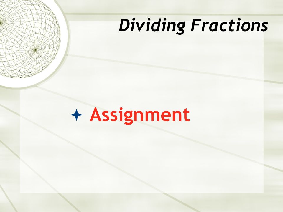  Assignment Dividing Fractions