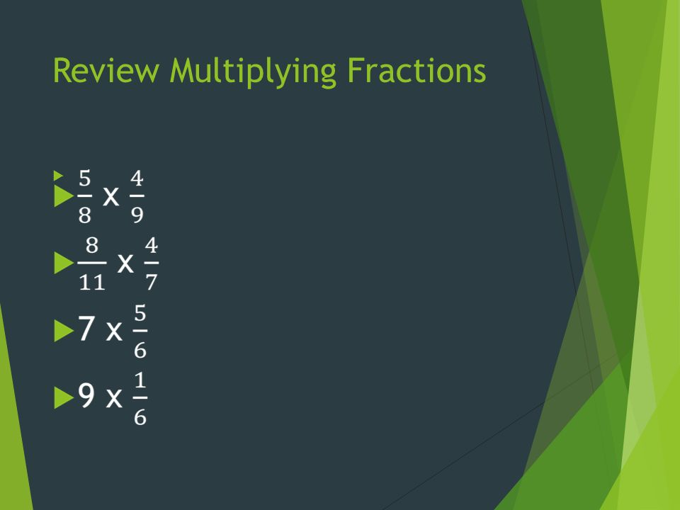 Review Multiplying Fractions 