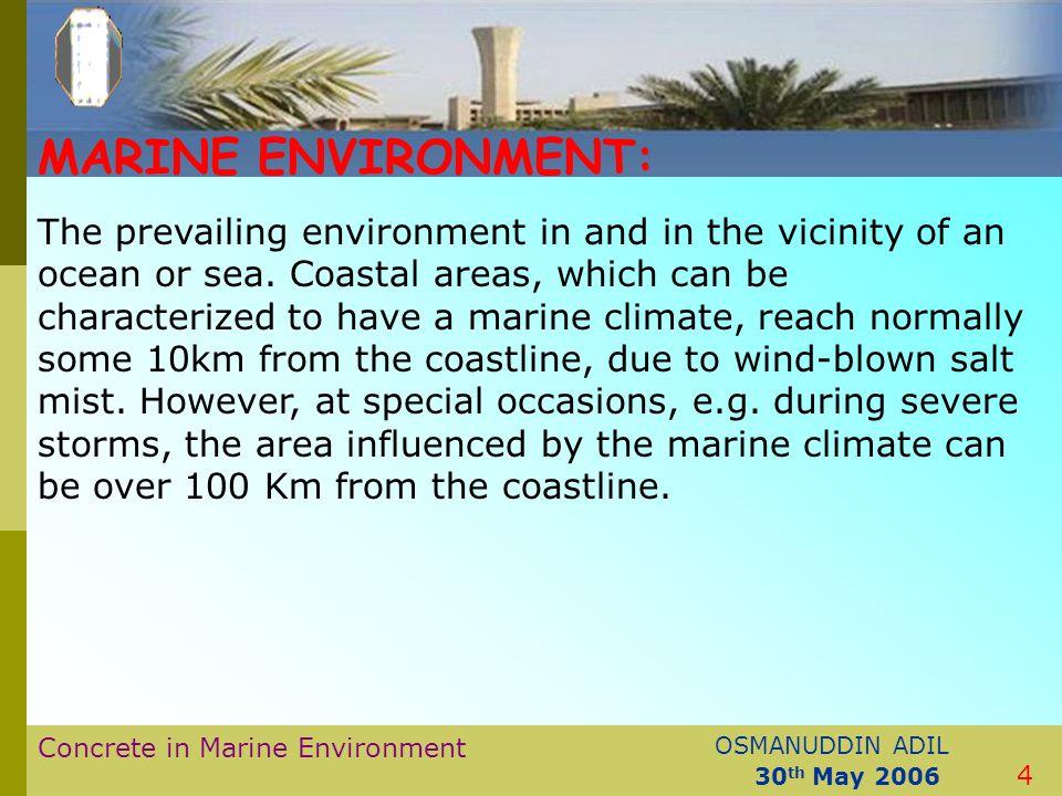 Concrete in marine environment ce 599 seminar presentation.