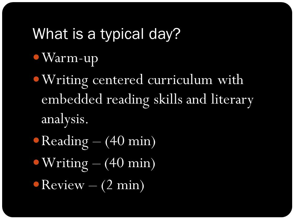 What is a typical day.