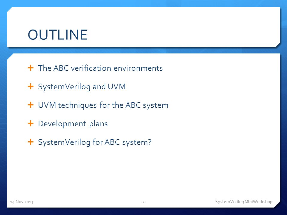 SystemVerilog and UVM for the ABC system verification Francis