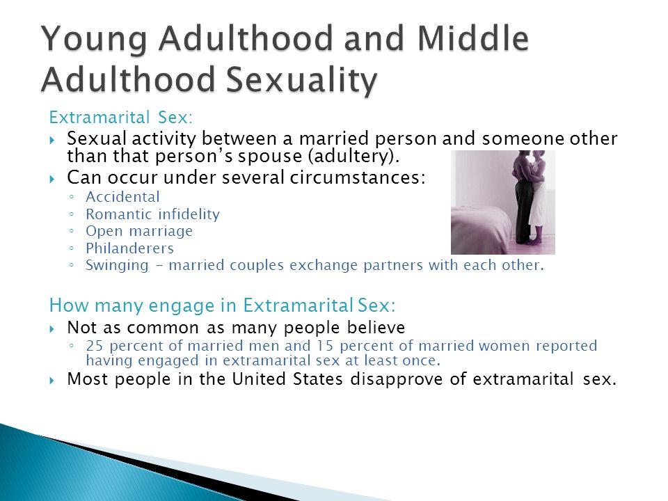 Hot extramarital sexuality