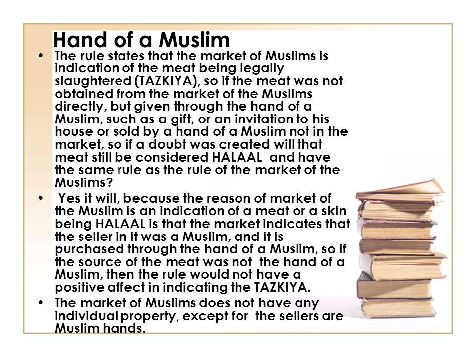 A muslim of being rules 7. Muslim