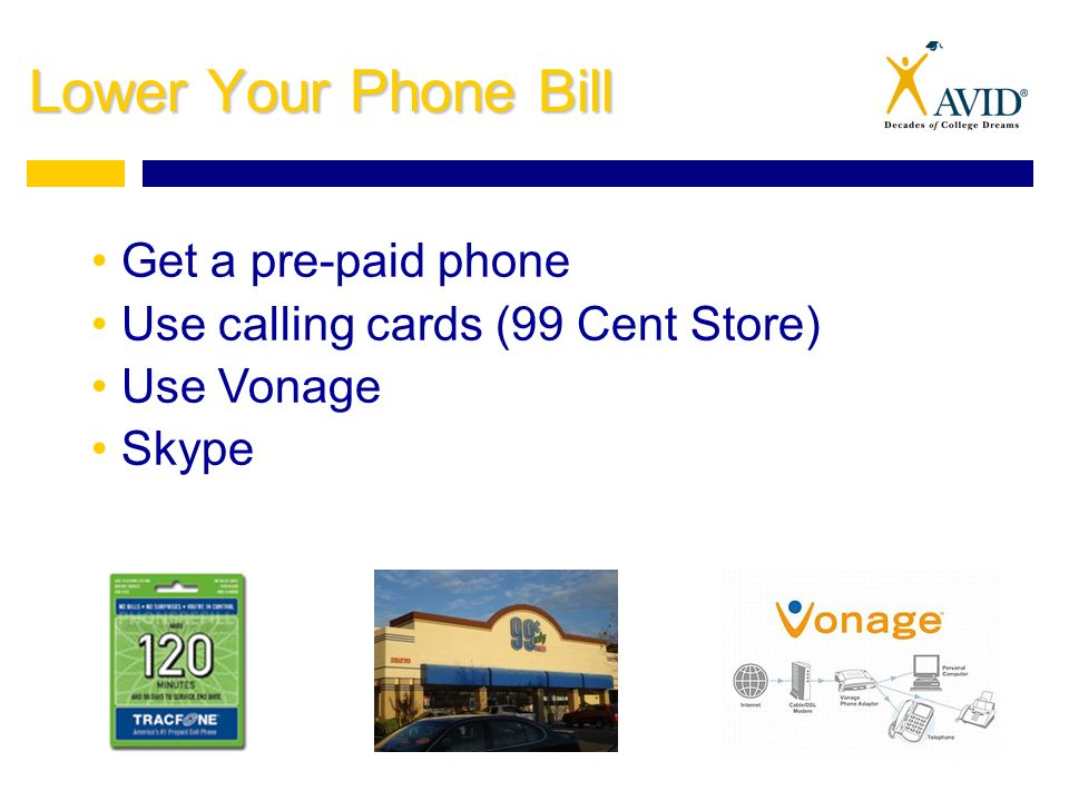 8 Lower Your Phone Bill Get A Pre Paid Use Calling Cards 99 Cent Store Vonage Skype
