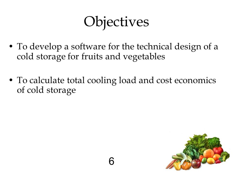 1 SOFTWARE FOR DESIGN OF COLD STORAGE FOR FRUITS AND VEGETABLES