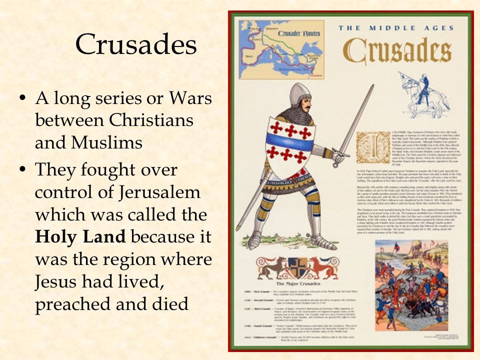 THE CRUSADES A Quest for the Holy Land 1096 - 1272