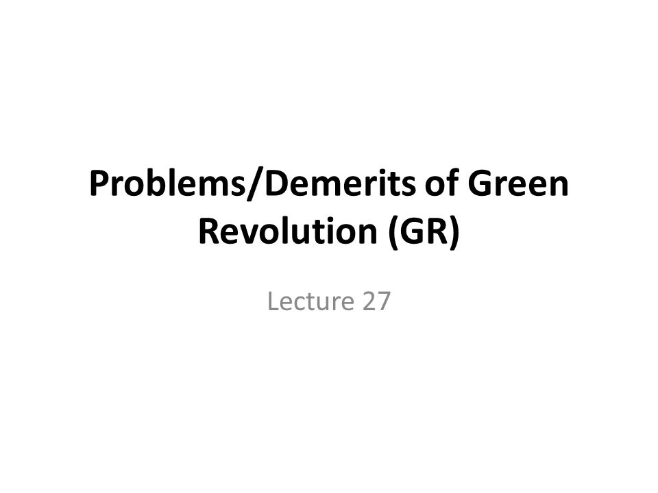 demerits of green revolution in india