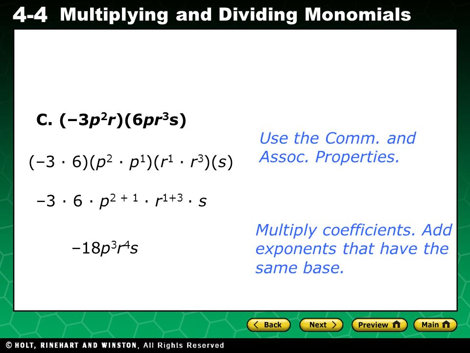Evaluating Algebraic Expressions 4-4 Multiplying and Dividing Monomials C.