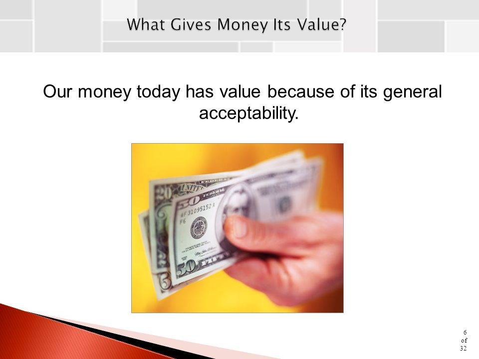 general acceptability of money