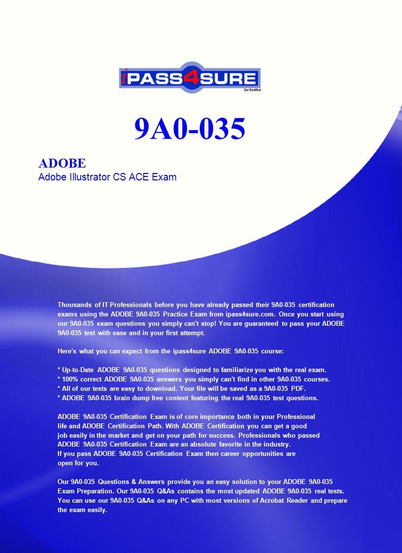 9a0 035 Adobe Adobe Illustrator Cs Ace Exam Thousands Of It