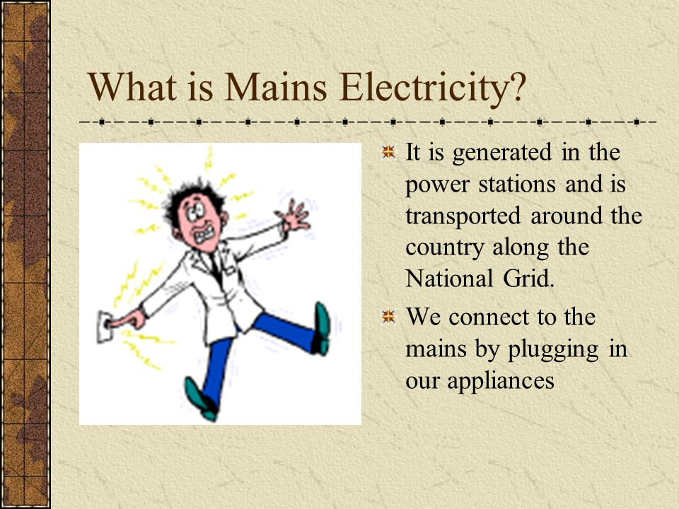 physics module 2 mains electricity what do you need to know voltage rh slideplayer com european mains plug wiring mains electricity wiring