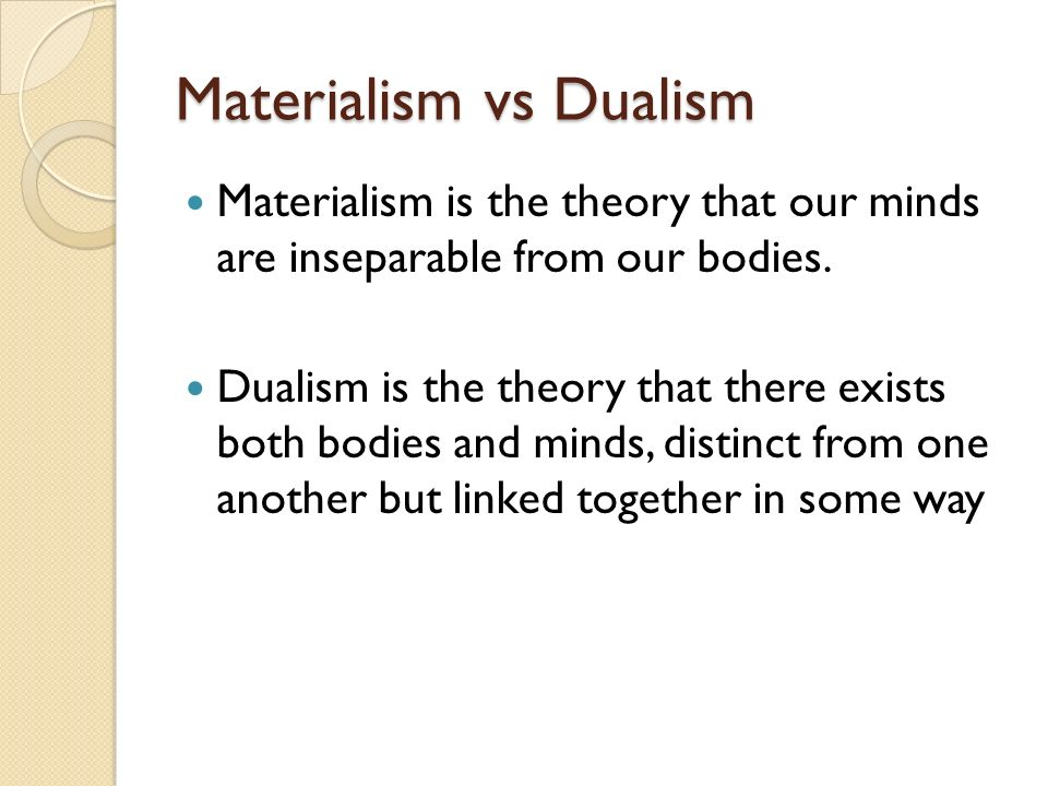 dualism and materialism