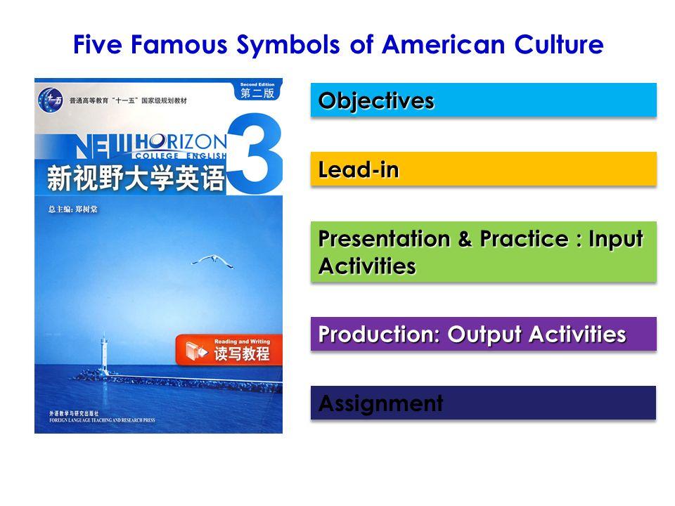 Unit 4 Section A Five Famous Symbols Of American Culture