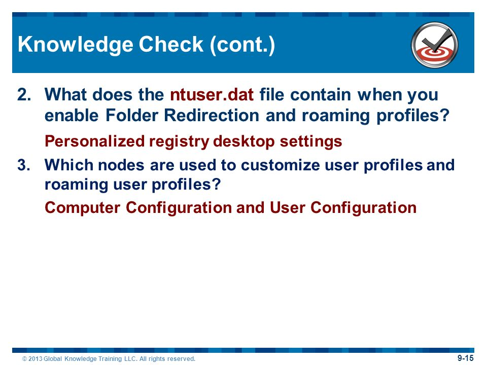 Section 9: Configuring Roaming Profiles and Folder