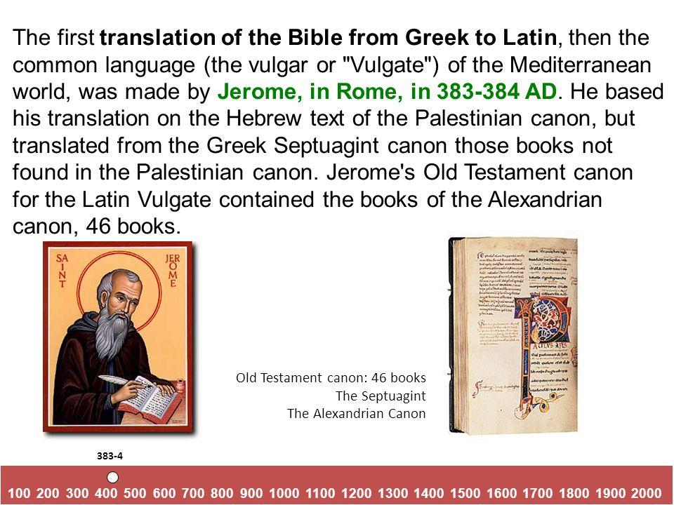 BEGINNING BIBLE WORKSHOP PART II History and Development of