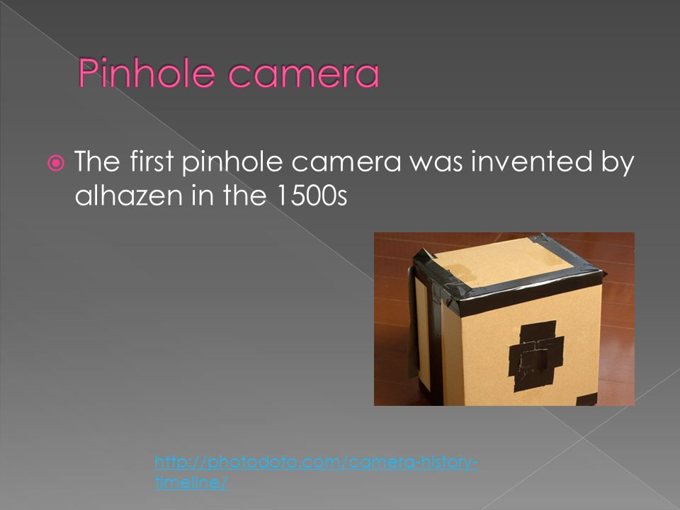 who invented the first pinhole camera
