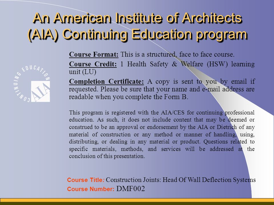 Construction Joints Head of Wall Deflection Systems An AIA ...