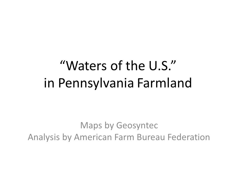 """Waters of the U.S."""" in Pennsylvania Farmland Maps by ..."""