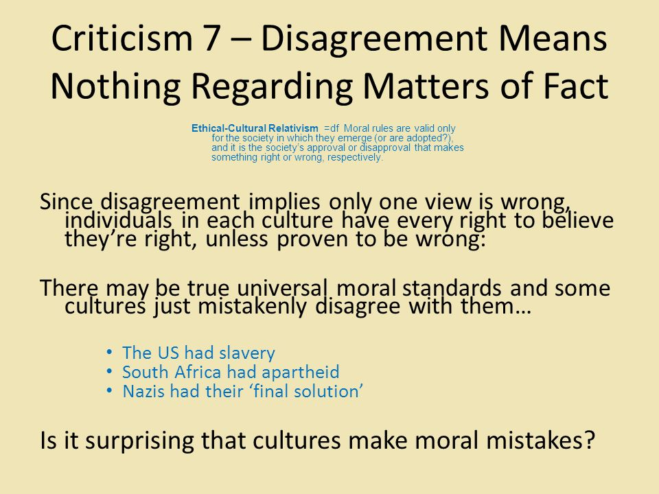 Disagreeing with cultural relativism