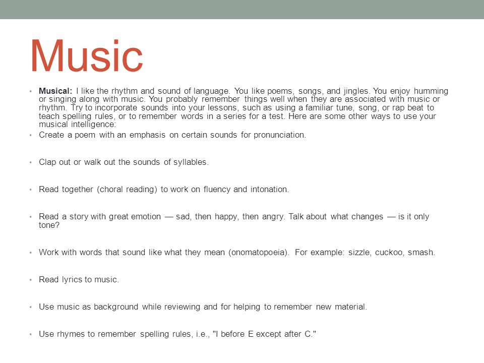 MY 3 STRENGHTS  Music Musical: I like the rhythm and sound