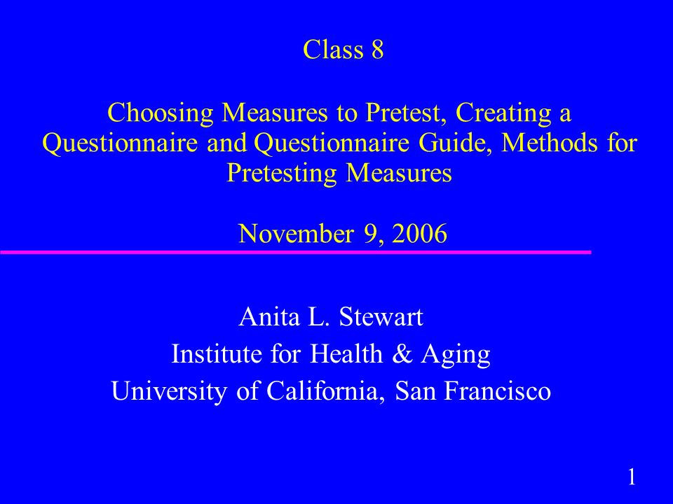 1 Class 8 Choosing Measures to Pretest, Creating a