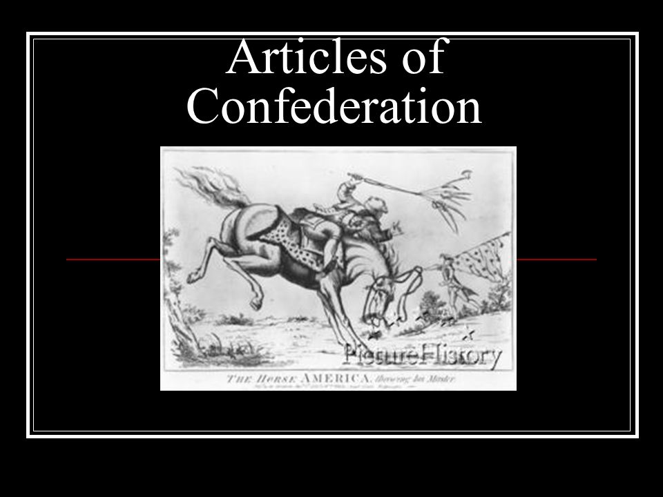 Articles of Confederation. Weaknesses of the Articles of